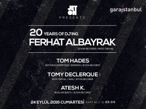 Ferhat Albayrak 20 Years of DJing